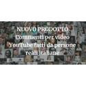 Commenti YouTube Italiani di persone reali